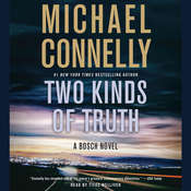 Two Kinds of Truth Audiobook, by Michael Connelly