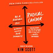 Radical Candor Audiobook, by Kim Scott