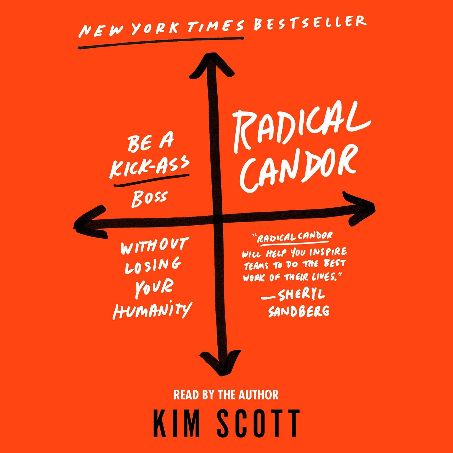 Printable Radical Candor: Be a Kick-Ass Boss Without Losing Your Humanity Audiobook Cover Art