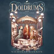 The Doldrums and the Helmsley Curse Audiobook, by Nicholas Gannon