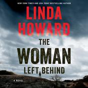 The Woman Left Behind: A Novel Audiobook, by Linda Howard|