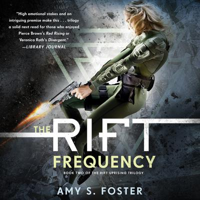 The Rift Frequency Audiobook, by Amy S. Foster