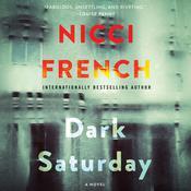 Dark Saturday: A Novel Audiobook, by Nicci French