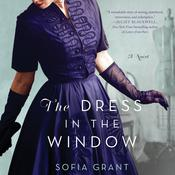 The Dress in the Window: A Novel Audiobook, by Sofia Grant