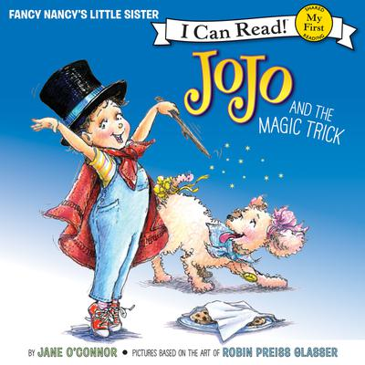 Fancy Nancy: JoJo and the Magic Trick Audiobook, by Jane O'Connor