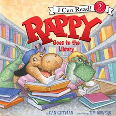 Rappy Goes to the Library Audiobook, by Dan Gutman