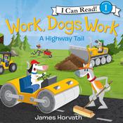 Work, Dogs, Work Audiobook, by James Horvath