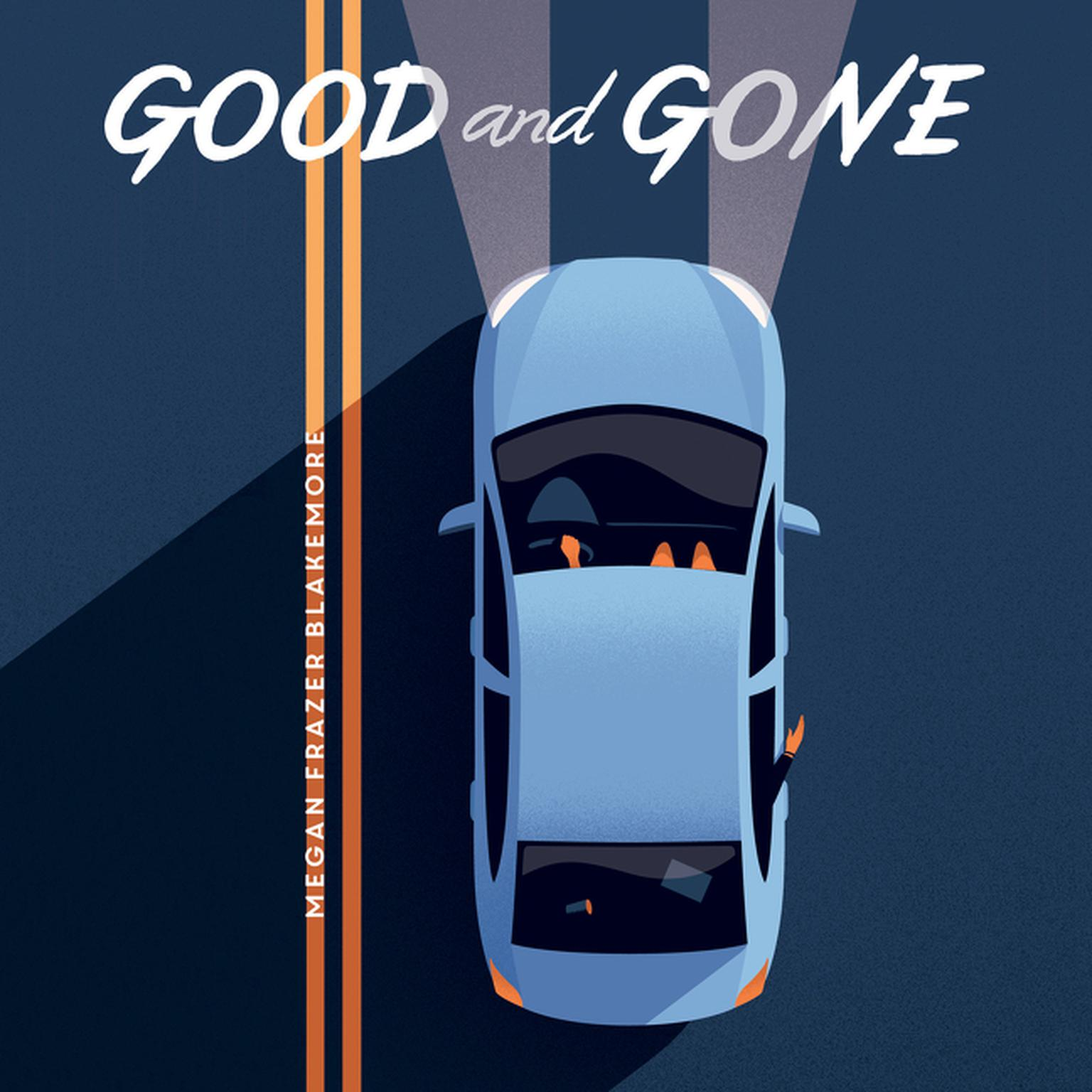 Printable Good and Gone Audiobook Cover Art