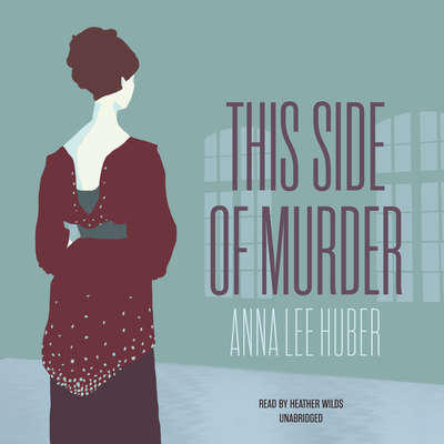 This Side of Murder Audiobook, by Anna Lee Huber