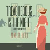 Treacherous Is the Night: A Verity Kent Mystery Audiobook, by Anna Lee Huber