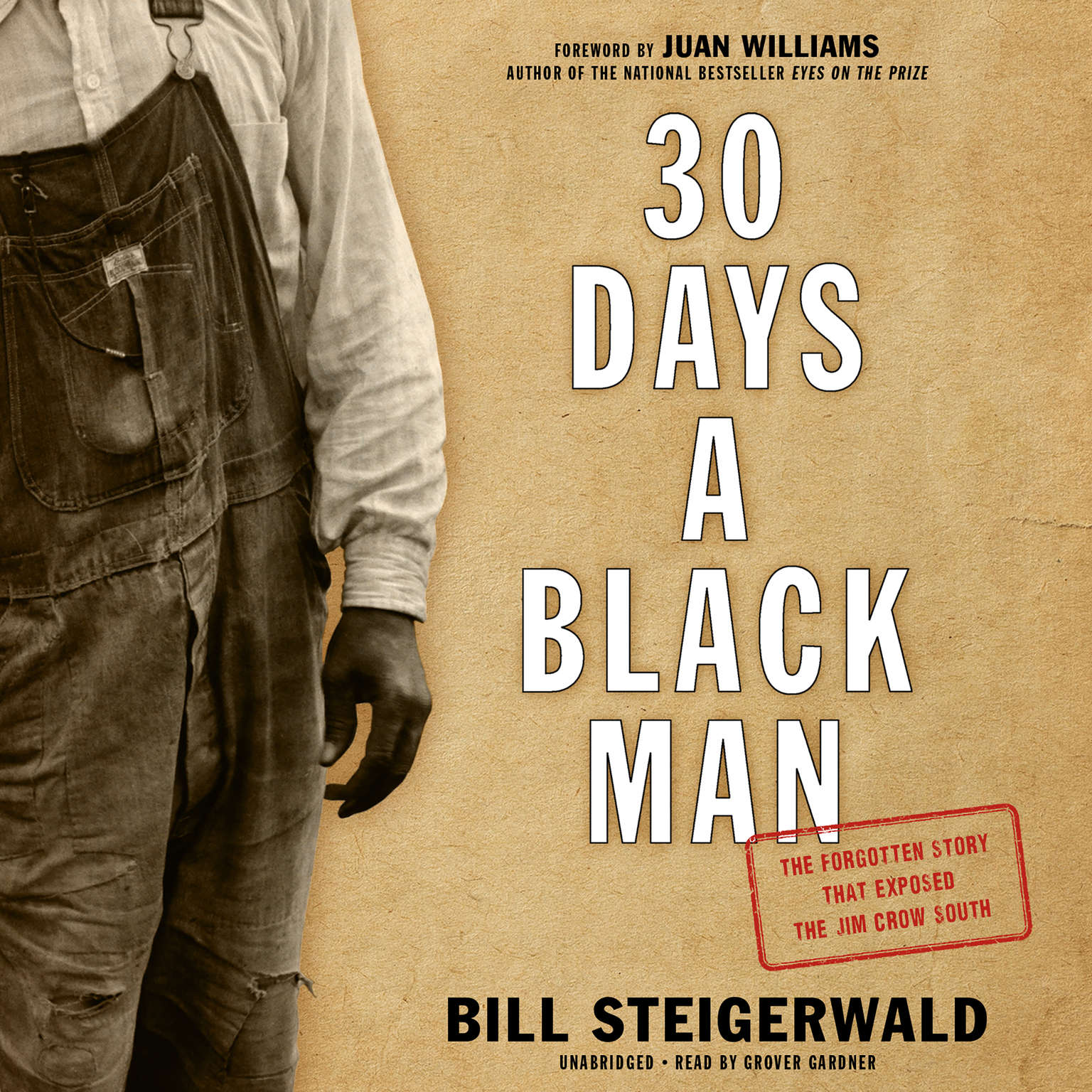 Printable 30 Days a Black Man: The Forgotten Story That Exposed the Jim Crow South Audiobook Cover Art