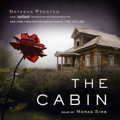The Cabin Audiobook, by Natasha Preston