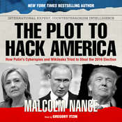 The Plot to Hack America Audiobook, by Malcolm Nance