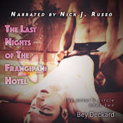 The Last Nights of The Frangipani Hotel Audiobook, by Bey Deckard