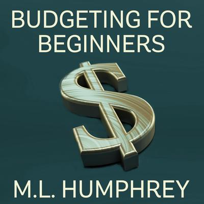 The Juggling Your Finances Starter Kit Audiobook, by M.L. Humphrey