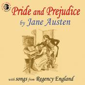 Pride and Prejudice with Songs from Regency England Audiobook, by Jane Austen