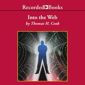 Into the Web Audiobook, by Thomas H. Cook