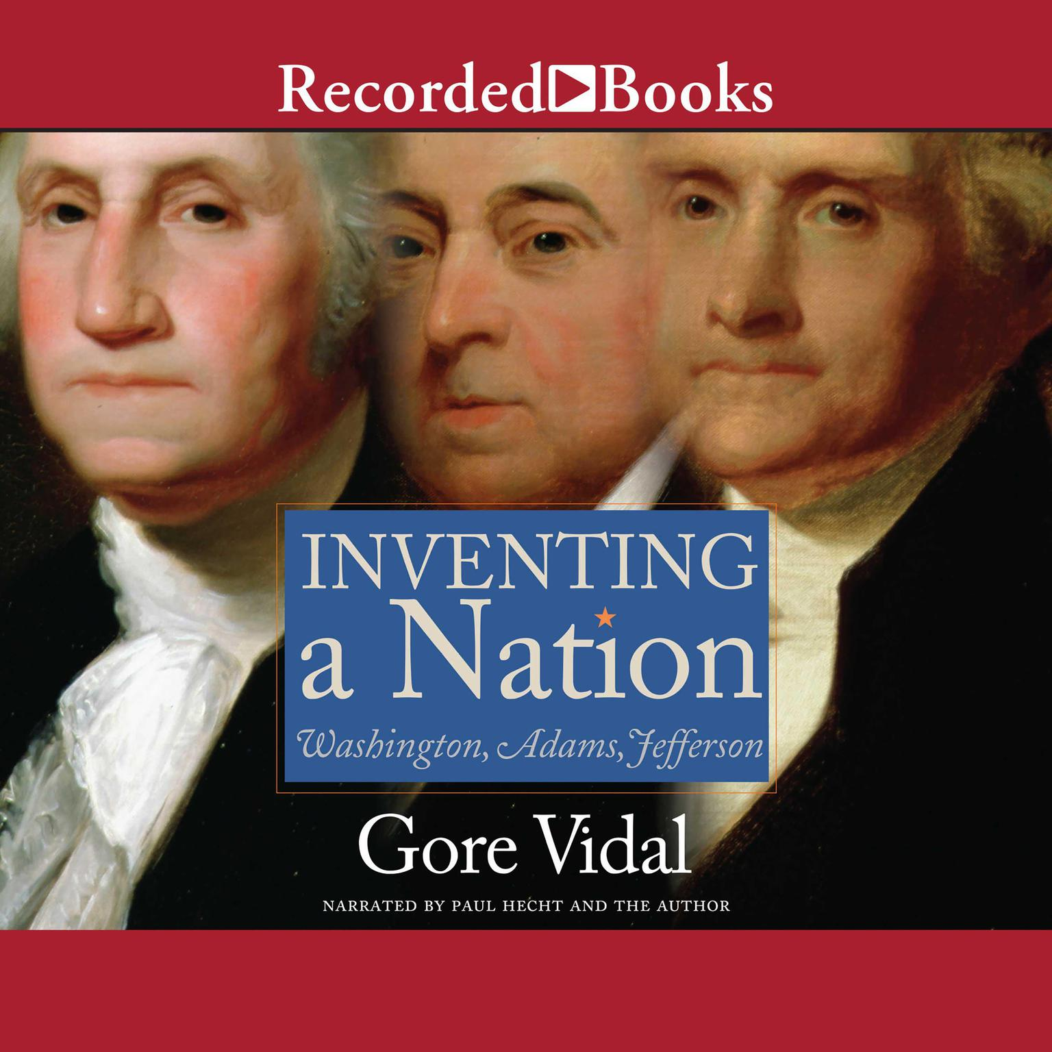 Printable Inventing A Nation: Washington, Adams, Jefferson Audiobook Cover Art