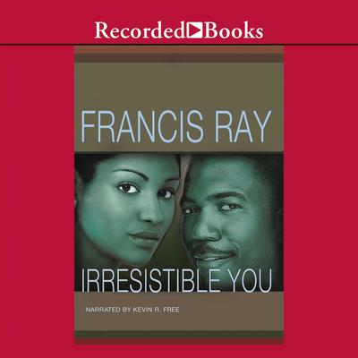 Irresistible You Audiobook, by Francis Ray