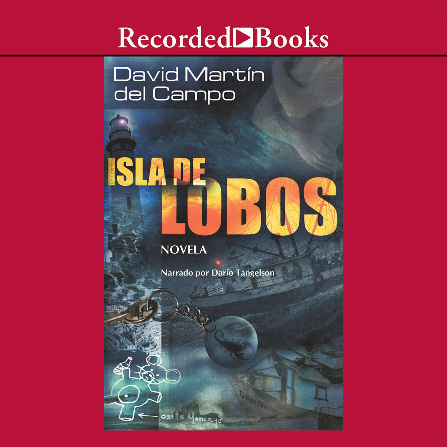 Isla de lobos (Island of the Wolves) Audiobook, by David Martin Del Campo