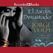 El Jardin devastado (The Devastated Garden) Audiobook, by Jorge Volpi