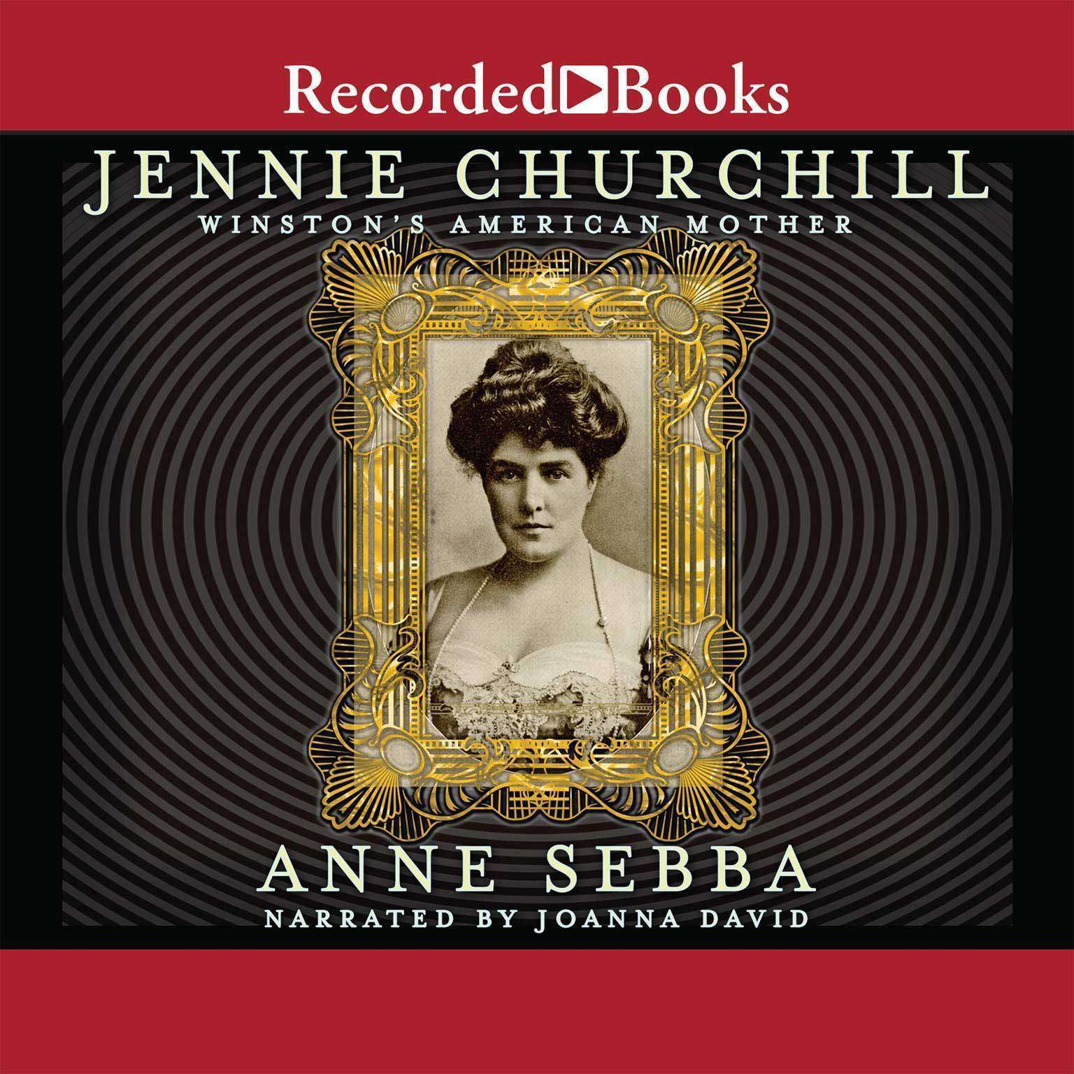 Printable Jennie Churchill: Winston's American Mother Audiobook Cover Art