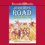 Jerichos Road Audiobook, by Elmer Kelton
