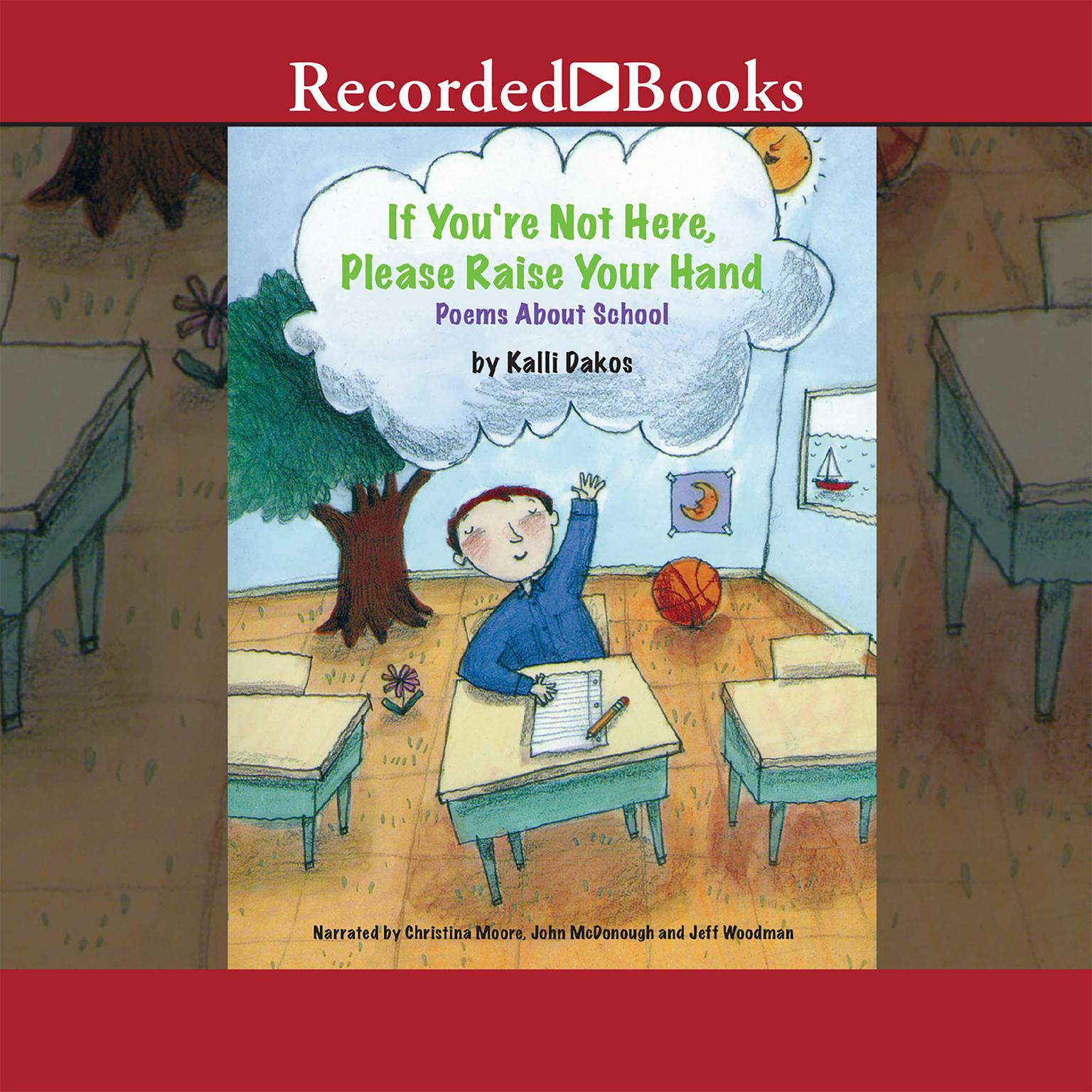 Printable If You're Not Here, Please Raise Your Hand: Poems about School Audiobook Cover Art