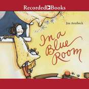In a Blue Room Audiobook, by Jim Averbeck
