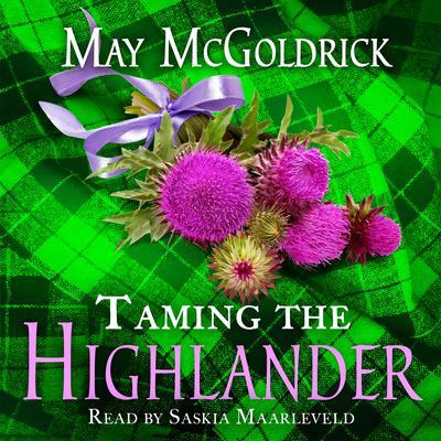 Taming the Highlander Audiobook, by May McGoldrick