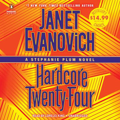 Hardcore Twenty-Four: A Stephanie Plum Novel Audiobook, by Janet Evanovich
