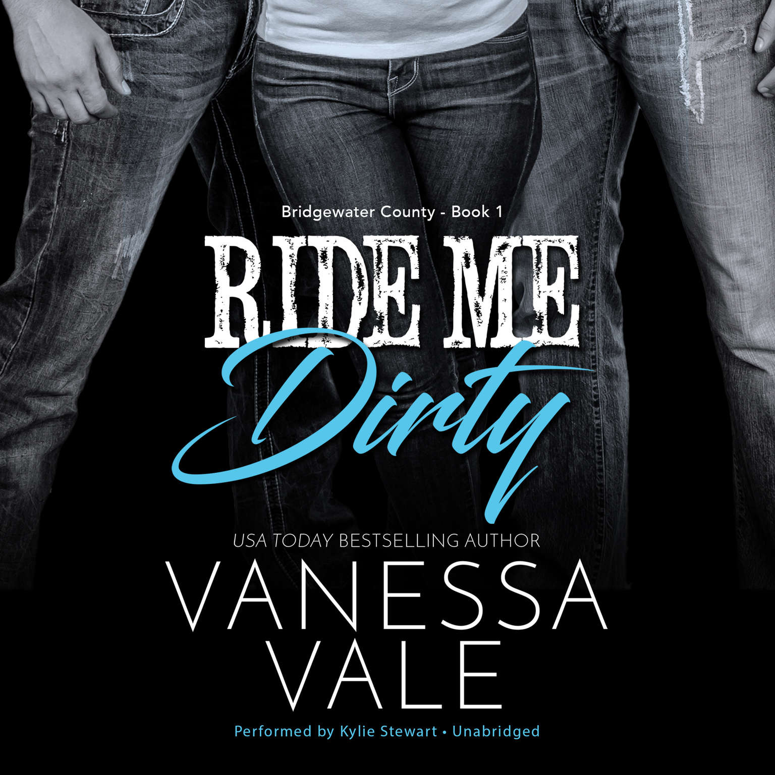 Ride Me Dirty Audiobook, by Vanessa Vale