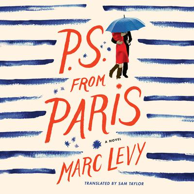 P.S. from Paris: A Novel Audiobook, by Marc Levy