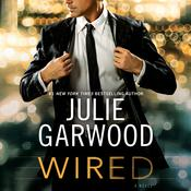 Wired Audiobook, by Julie Garwood