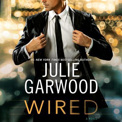 Wired Audiobook, by Julie Garwood