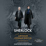 Sherlock: The Essential Arthur Conan Doyle Adventures Audiobook, by Sir Arthur Conan Doyle, Mark Gatiss, Arthur Conan Doyle, Steven Moffat