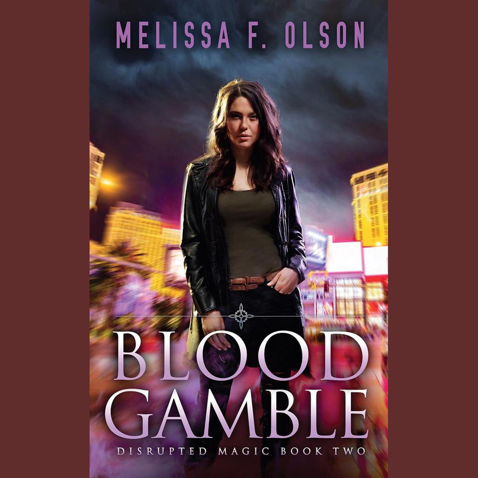 Blood Gamble Audiobook, by Melissa F. Olson
