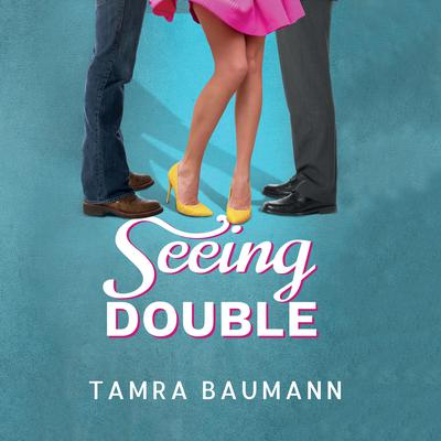Seeing Double Audiobook, by Tamra Baumann