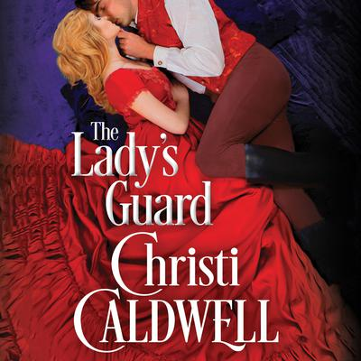 The Ladys Guard Audiobook, by Christi Caldwell