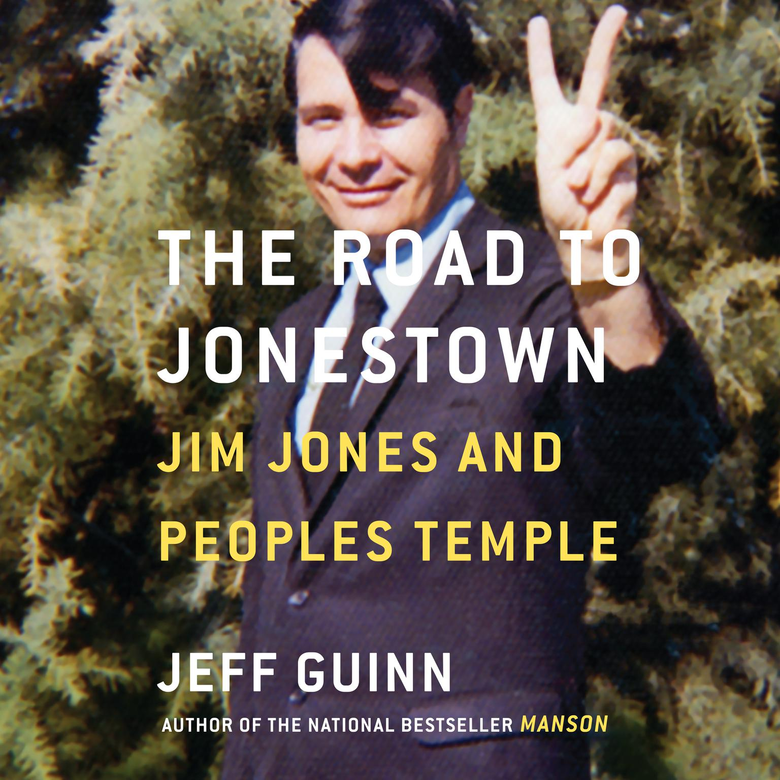 Printable The Road to Jonestown: Jim Jones and Peoples Temple Audiobook Cover Art
