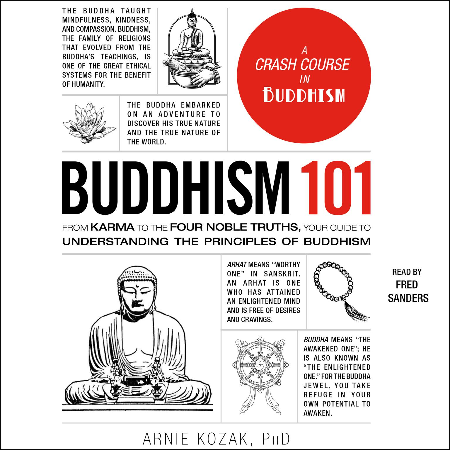 Printable Buddhism 101: From Karma to the Four Noble Truths, Your Guide to Understanding the Principles of Buddhism Audiobook Cover Art