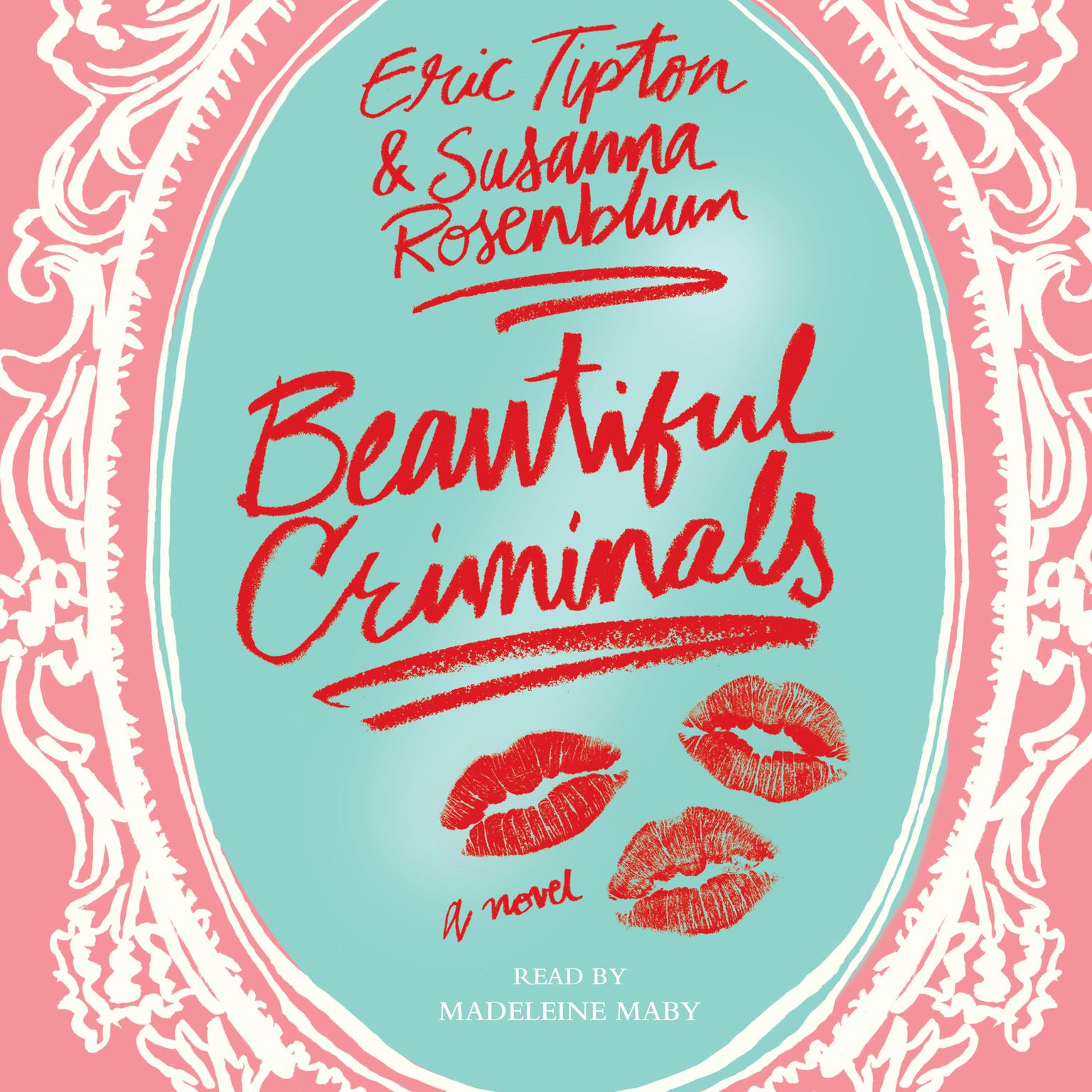 Printable Beautiful Criminals: A Novel Audiobook Cover Art