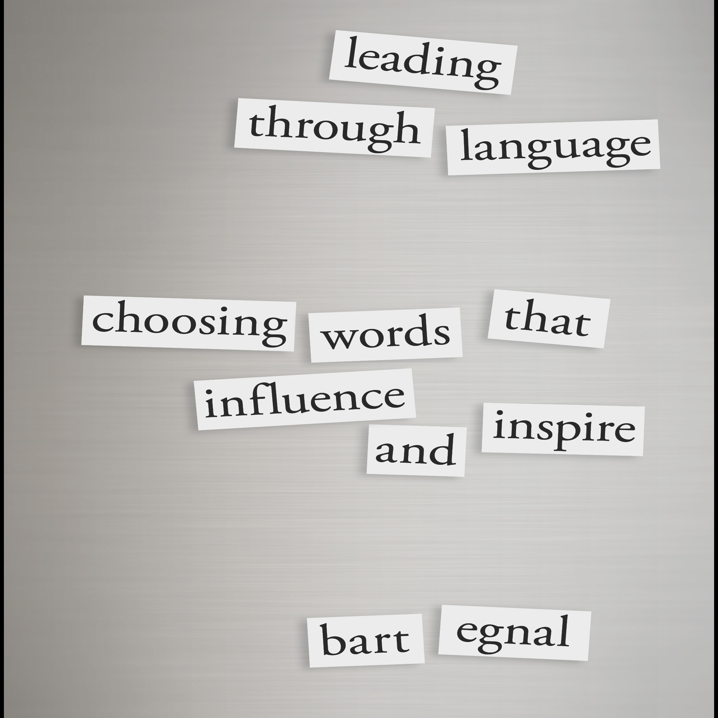 Printable Leading Through Language: Choosing Words That Influence and Inspire Audiobook Cover Art