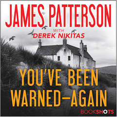 Youve Been Warned--Again Audiobook, by James Patterson