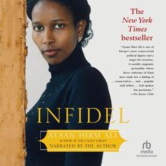 Infidel Audiobook, by Ayaan Hirsi Ali