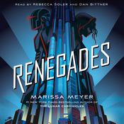 Renegades Audiobook, by Marissa Meyer