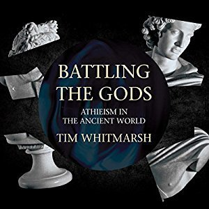 Printable Battling the Gods: Atheism in the Ancient World Audiobook Cover Art