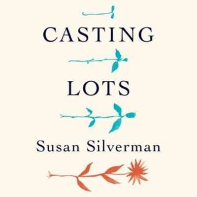 Casting Lots: Creating a Family in a Beautiful, Broken World Audiobook, by Susan Silverman