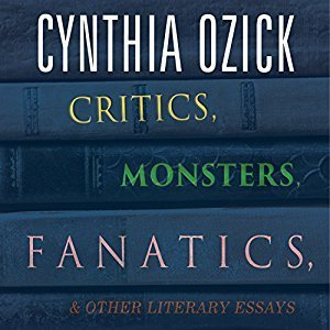 Printable Critics, Monsters, Fanatics, and Other Literary Essays Audiobook Cover Art
