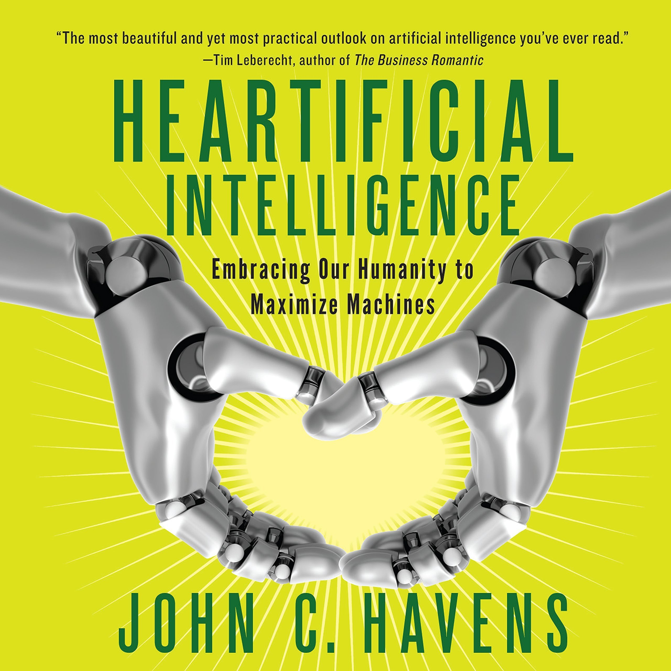 Printable Heartificial Intelligence: Embracing Our Humanity to Maximize Machines Audiobook Cover Art
